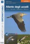 Atlante degli Uccelli - Vol. 1 Emanuele Lucchetti, Federica Fais