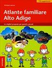 Atlante Familiare Alto Adige Christjan Ladurner