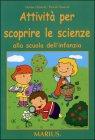 Attività per Scoprire le Scienze alla Scuola dell'Infanzia