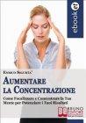 Aumentare la Concentrazione (eBook) Enrico Sigurtà
