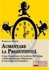 Aumentare la Produttivit� (eBook) Pasquale Miele