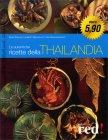 Le Autentiche Ricette della Thailandia Sven Krauss, Laurent Ganguillet Vira Sanguanwong