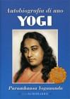 Autobiografia di uno Yogi Paramhansa Yogananda