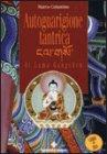 Autoguarigione Tantrica di Lama Gangchen