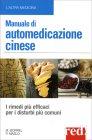Manuale di Automedicazione Cinese Marie Borrel Philippe Maslo