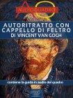 Autoritratto con Cappello di Feltro di Vincent Van Gogh - eBook Federica Melis