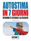 Autostima in 7 Giorni eBook Stefano Bonocore