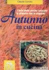 Autunno in Cucina Claudio Corvino