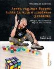Aveva Ragione Popper, Tutta la Vita � Risolvere Problemi (eBook) Sebastiano Zanolli