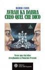 Avrah Ka Dabra - Creo Quel che Dico - eBook Dario Canil