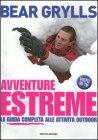 Avventure Estreme - Bear Grylls