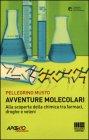 Avventure Molecolari Pellegrino Musto