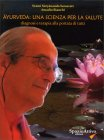 Ayurveda: una Scienza per la Salute Amadio Bianchi