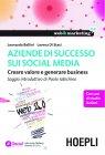 Aziende di Successo sui Social Media (eBook) Leonardo Bellini, Lorena Di Stasi