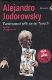 Alejandro Jodorowsky. Conversazioni sulle vie dei Tarocchi (DVD + Libro)