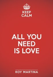 All You Need is Love Roy Martina