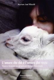 L'Amore che Dai è l'Amore che Resta Myriam Jael Riboldi