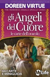 Gli Angeli del Cuore - Le Carte dell'Oracolo - Doreen Virtue