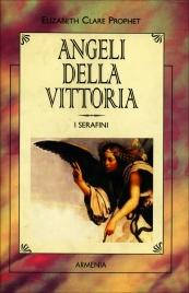 Angeli della Vittoria Elizabeth Clare Prophet