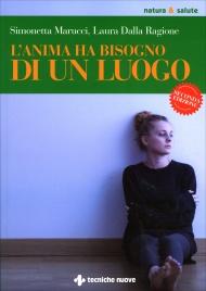 L'Anima ha Bisogno di un Luogo Simonetta Marucci
