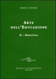 Arte dell'Educazione - Vol. 2: Didattica