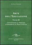 Arte dell'Educazione vol. 3 - Rudolf Steiner