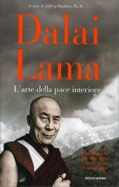 L'Arte della Pace Interiore Dalai Lama