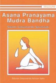 Asana Pranayama Mudra Bandha Satyananda