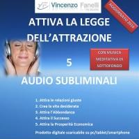 Attiva la Legge dell'Attrazione (Audiocorso Mp3) Vincenzo Fanelli