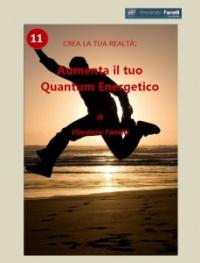 Aumenta il tuo Quantum Energetico (eBook) Vincenzo Fanelli