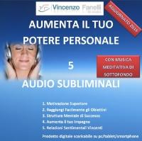 Aumenta il tuo Potere Personale (Audiocorso Mp3)