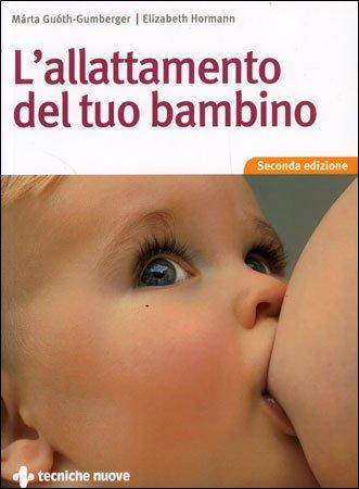 L'allattamento del tuo bambino Book Cover