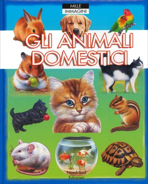 Gli animali domestici di nord sud edizioni for Rivista di programmi domestici