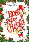 Il Babbo di Babbo Natale Miriam Dubini