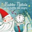 Babbo Natale e la Notte dei Sogni Francesca Carabelli