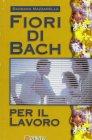 Fiori di Bach per il Lavoro
