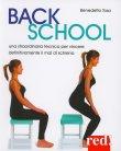 Back School - Una Straordinaria Tecnica per Vincere il Mal di Schiena