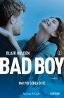 Mai più senza di Te. Bad Boy - Blair Holden