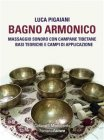 Bagno Armonico (eBook) Luca Pigaiani