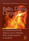 Ballo, Danza, Corpo Alessandro Ruffilli Federico Polgrossi