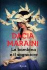 La Bambina e il Sognatore Dacia Maraini