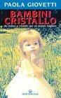 Bambini Cristallo (eBook) Paola Giovetti