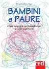 Bambini e Paure (eBook) Evi Crotti, Alberto Magni