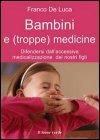 Bambini e (Troppe) Medicine (eBook)
