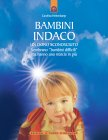 Bambini Indaco, un Dono Sconosciuto (eBook) Carolina Hehenkamp