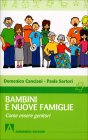 Bambini e Nuove Famiglie Paola Sartori Domenico Canciani