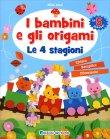I Bambini e gli Origami - Le 4 Stagioni Misa Imai