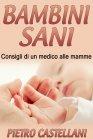 Bambini Sani (eBook) Pietro Castellani