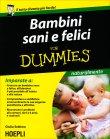 Bambini Sani e Felici for Dummies Giulia Settimo
