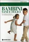 Bambini Sani e Felici Ian White